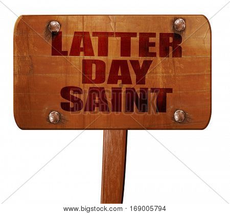 latter day saint, 3D rendering, text on wooden sign