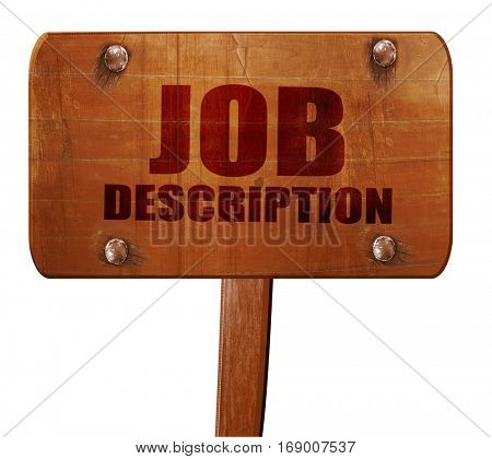 job description, 3D rendering, text on wooden sign