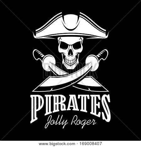 Pirates black flag poster. Symbol of Jolly Roger skeleton skull in tricorn or tricorne captain pirate hat and crossed swords or sabers. Vector design for entertainment party decor, alcohol drink bar or pub emblem or sign