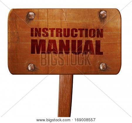 instruction manual, 3D rendering, text on wooden sign