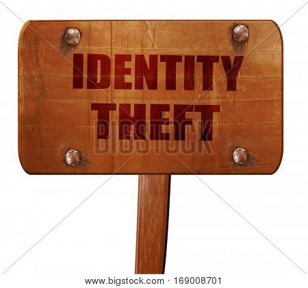 Identity theft fraud background, 3D rendering, text on wooden si