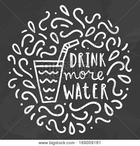 Drink more water. Chalk doodles. Vector hand drawn illustration