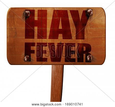 hayfever, 3D rendering, text on wooden sign