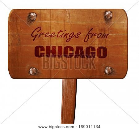 Greetings from chicago, 3D rendering, text on wooden sign
