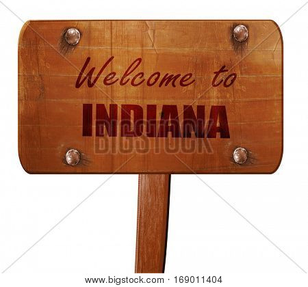 Welcome to indiana, 3D rendering, text on wooden sign