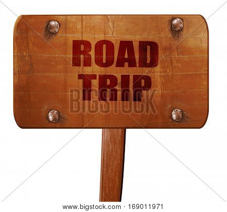 roadtrip, 3D rendering, text on wooden sign