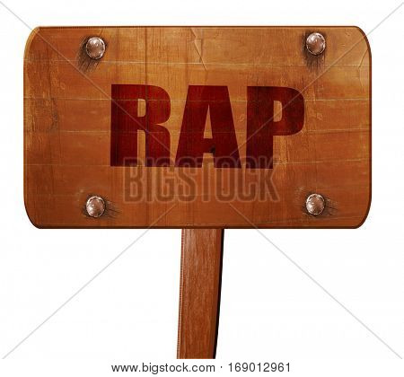 rap music, 3D rendering, text on wooden sign
