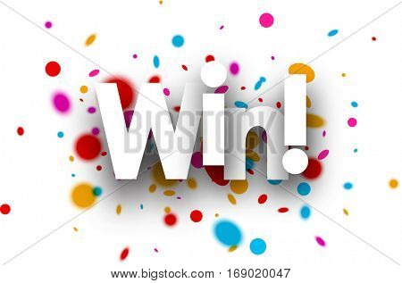 Win paper background with color drops. Vector illustration.