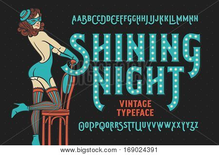 Vintage cabaret style font with beautiful female dancer wearing stocking gloves mask and lingerie.