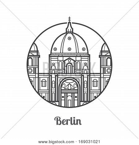 Travel Berlin icon. Dome cathedral is one of the famous landmarks and tourist attractions in capital of Germany. Thin line baroque church icon in circle.