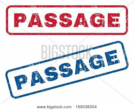 Passage text rubber seal stamp watermarks. Vector style is blue and red ink tag inside rounded rectangular shape. Grunge design and scratched texture. Blue and red stickers.