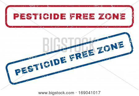 Pesticide Free Zone text rubber seal stamp watermarks. Vector style is blue and red ink tag inside rounded rectangular banner. Grunge design and dirty texture. Blue and red signs.