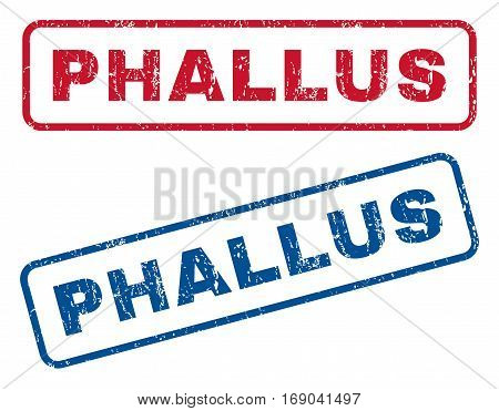 Phallus text rubber seal stamp watermarks. Vector style is blue and red ink caption inside rounded rectangular banner. Grunge design and dirty texture. Blue and red emblems.