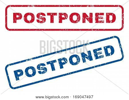 Postponed text rubber seal stamp watermarks. Vector style is blue and red ink tag inside rounded rectangular banner. Grunge design and scratched texture. Blue and red emblems.