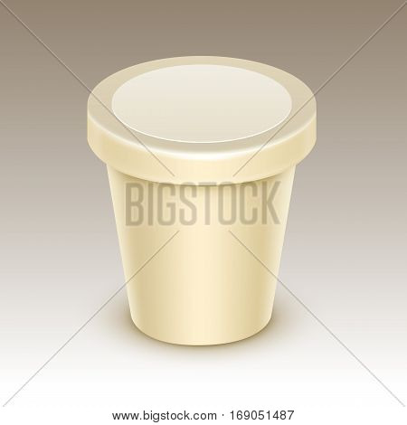 Vector Cream Blank Food Plastic Tub Bucket Container For Vanilla Dessert, Yogurt, Ice Cream, Sour Cream with Label for Package Design Mock Up Close up Isolated on Background