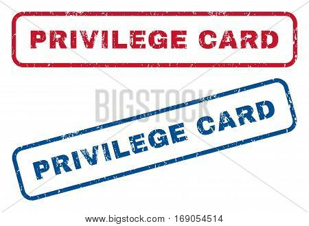 Privilege Card text rubber seal stamp watermarks. Vector style is blue and red ink caption inside rounded rectangular banner. Grunge design and dust texture. Blue and red signs.