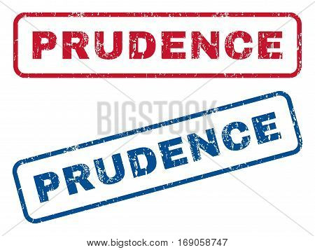 Prudence text rubber seal stamp watermarks. Vector style is blue and red ink tag inside rounded rectangular banner. Grunge design and scratched texture. Blue and red signs.