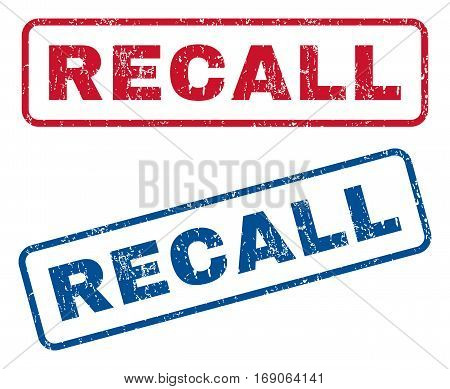 Recall text rubber seal stamp watermarks. Vector style is blue and red ink tag inside rounded rectangular shape. Grunge design and dirty texture. Blue and red signs.