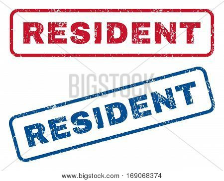 Resident text rubber seal stamp watermarks. Vector style is blue and red ink caption inside rounded rectangular shape. Grunge design and unclean texture. Blue and red emblems.