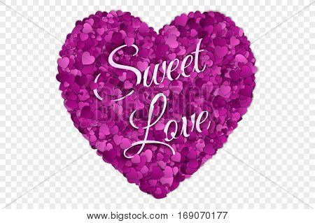 Valentine's Day Sweet Love Vector illustration. Abstract Vector 3d Hearts on Transparent Backdrop