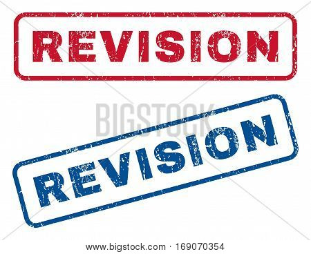 Revision text rubber seal stamp watermarks. Vector style is blue and red ink caption inside rounded rectangular banner. Grunge design and dust texture. Blue and red signs.