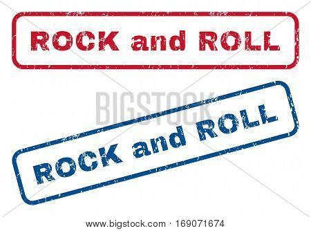 Rock and Roll text rubber seal stamp watermarks. Vector style is blue and red ink caption inside rounded rectangular banner. Grunge design and unclean texture. Blue and red stickers.