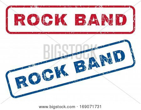 Rock Band text rubber seal stamp watermarks. Vector style is blue and red ink caption inside rounded rectangular shape. Grunge design and dirty texture. Blue and red signs.