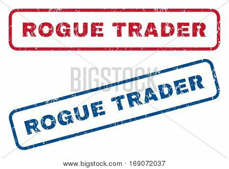 Rogue Trader text rubber seal stamp watermarks. Vector style is blue and red ink caption inside rounded rectangular shape. Grunge design and dust texture. Blue and red emblems.