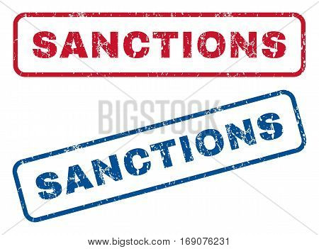 Sanctions text rubber seal stamp watermarks. Vector style is blue and red ink tag inside rounded rectangular shape. Grunge design and dirty texture. Blue and red signs.