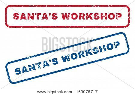 Santa'S Workshop text rubber seal stamp watermarks. Vector style is blue and red ink caption inside rounded rectangular shape. Grunge design and scratched texture. Blue and red emblems.