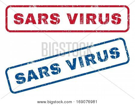 Sars Virus text rubber seal stamp watermarks. Vector style is blue and red ink caption inside rounded rectangular banner. Grunge design and dirty texture. Blue and red signs.