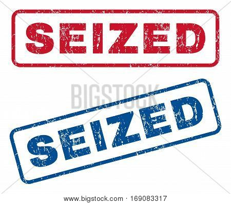 Seized text rubber seal stamp watermarks. Vector style is blue and red ink caption inside rounded rectangular banner. Grunge design and dirty texture. Blue and red emblems.