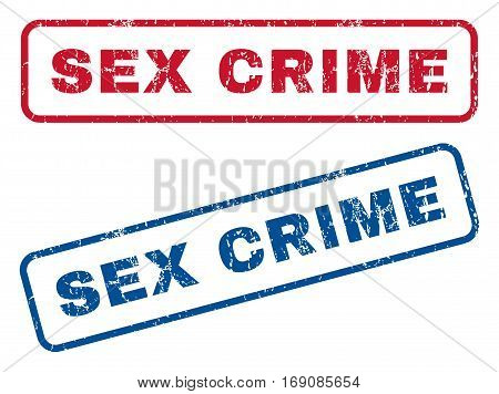 Sex Crime text rubber seal stamp watermarks. Vector style is blue and red ink tag inside rounded rectangular shape. Grunge design and scratched texture. Blue and red emblems.
