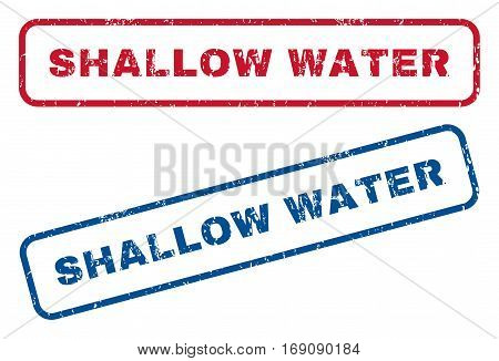 Shallow Water text rubber seal stamp watermarks. Vector style is blue and red ink tag inside rounded rectangular shape. Grunge design and dirty texture. Blue and red stickers.
