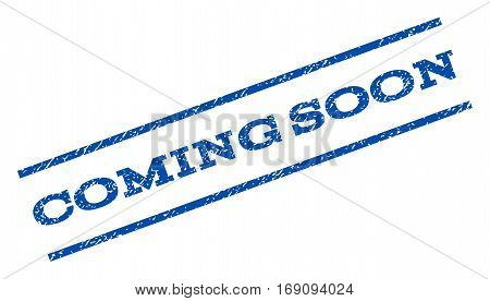 Coming Soon watermark stamp. Text caption between parallel lines with grunge design style. Rotated rubber seal stamp with dust texture. Vector blue ink imprint on a white background.
