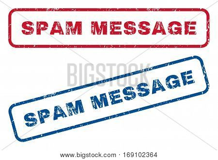 Spam Message text rubber seal stamp watermarks. Vector style is blue and red ink caption inside rounded rectangular shape. Grunge design and unclean texture. Blue and red emblems.