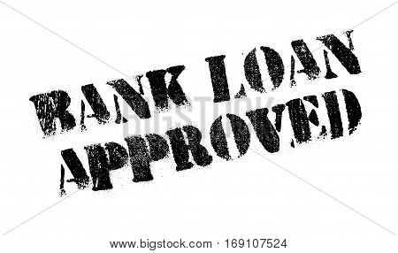 Bank Loan Approved rubber stamp. Grunge design with dust scratches. Effects can be easily removed for a clean, crisp look. Color is easily changed.