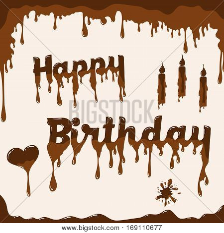 Birthday card vector template. Illustration with melted chocolate text heart and candles. Light brown background.