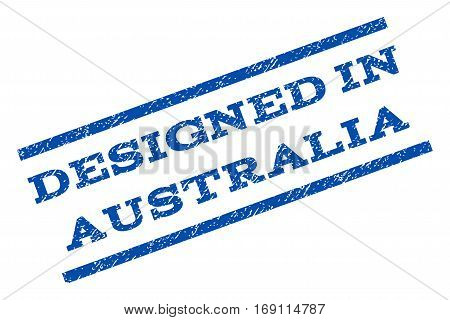 Designed In Australia watermark stamp. Text tag between parallel lines with grunge design style. Rotated rubber seal stamp with dirty texture. Vector blue ink imprint on a white background.