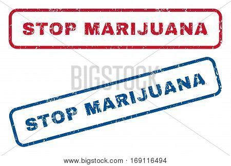 Stop Marijuana text rubber seal stamp watermarks. Vector style is blue and red ink tag inside rounded rectangular shape. Grunge design and dirty texture. Blue and red emblems.