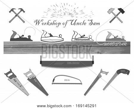 set of tools for working with wood. has a plane, hacksaw, hammers, chisels, and logs.