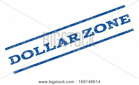 Dollar Zone watermark stamp. Text tag between parallel lines with grunge design style. Rotated rubber seal stamp with dust texture. Vector blue ink imprint on a white background.