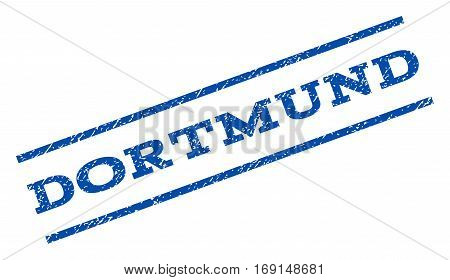 Dortmund watermark stamp. Text tag between parallel lines with grunge design style. Rotated rubber seal stamp with scratched texture. Vector blue ink imprint on a white background.