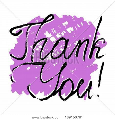 Grateful card with hand written lettering Thank You on white background with lilac brushstroke. Vector illustration