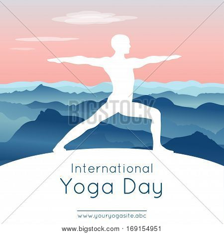 Vector illustration with yogi in yoga pose on an mountains landscape background for use as template of poster for International Yoga Day 21st June.