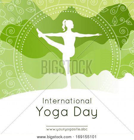 Vector illustration with woman in yoga pose on an mountains landscape background for use as template of poster for International Yoga Day 21st June.