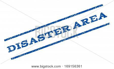 Disaster Area watermark stamp. Text tag between parallel lines with grunge design style. Rotated rubber seal stamp with dirty texture. Vector blue ink imprint on a white background.