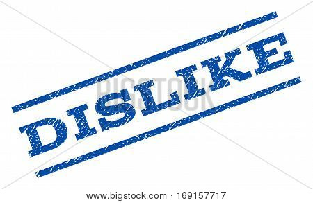 Dislike watermark stamp. Text tag between parallel lines with grunge design style. Rotated rubber seal stamp with scratched texture. Vector blue ink imprint on a white background.