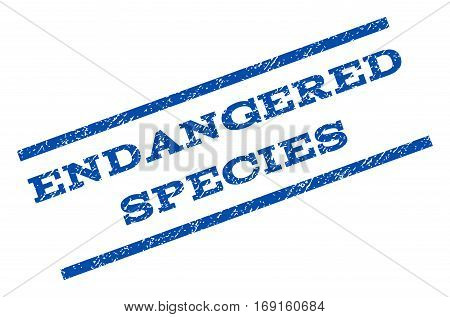 Endangered Species watermark stamp. Text caption between parallel lines with grunge design style. Rotated rubber seal stamp with dust texture. Vector blue ink imprint on a white background.