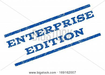 Enterprise Edition watermark stamp. Text tag between parallel lines with grunge design style. Rotated rubber seal stamp with unclean texture. Vector blue ink imprint on a white background.